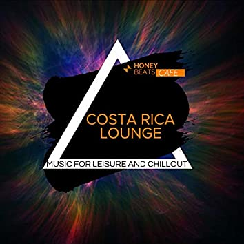 Costa Rica Lounge - Music For Leisure And Chillout