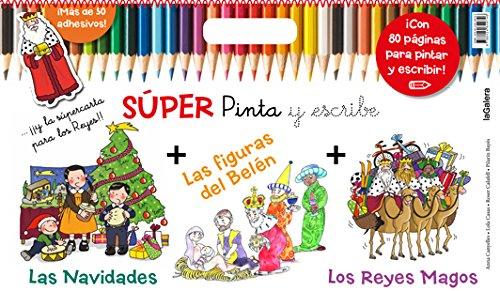 Súper Pinta Y Escribe. Las Navidades 2: Los Reyes Magos, Las Navidades...