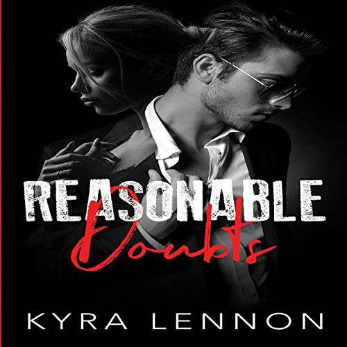 Reasonable Doubts Audiobook By Kyra Lennon cover art