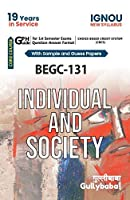 Gullybaba IGNOU (CBCS Books) Bag, BEGC-131 Individual And Society in English Medium, IGNOU Help Book with solved Sample Papers and Important Exam Notes [Paperback] Gullybaba.com Panel