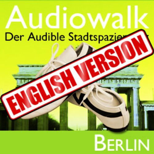 Audiowalk Berlin audiobook cover art