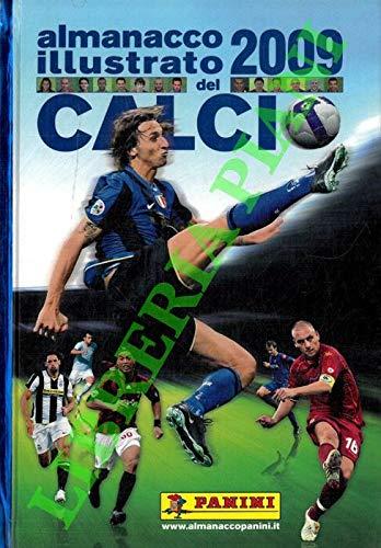 Almanacco illustrato del calcio 2009. (68° volume).