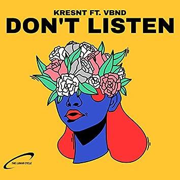 DON'T LISTEN (feat. vbnd)