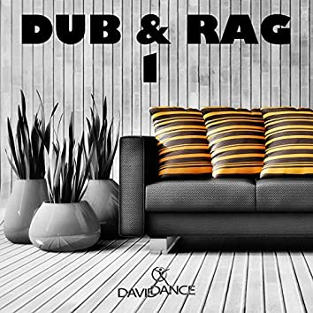 Dub & Rag 1