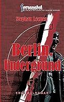 Berlin. Untergrund - Ralf Ziethers sechster Fall: Spreenebel Berlin-Krimi 6