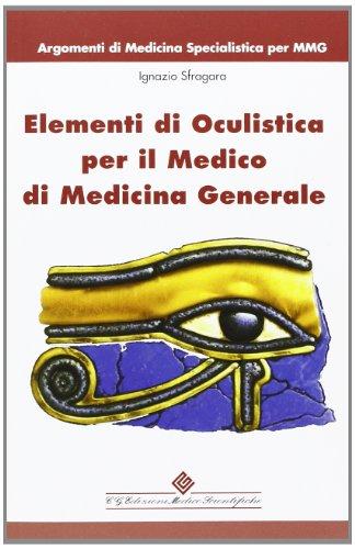 Elementi di oculistica per il medico di medicina generale