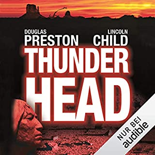 Thunderhead     Schlucht des Verderbens              Autor:                                                                                                                                 Douglas Preston,                                                                                        Lincoln Child                               Sprecher:                                                                                                                                 Thomas Piper                      Spieldauer: 18 Std. und 56 Min.     1.312 Bewertungen     Gesamt 4,2
