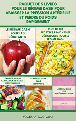 Paquet De 5 Livres Pour Le Régime DASH Pour Abaisser La Pression...
