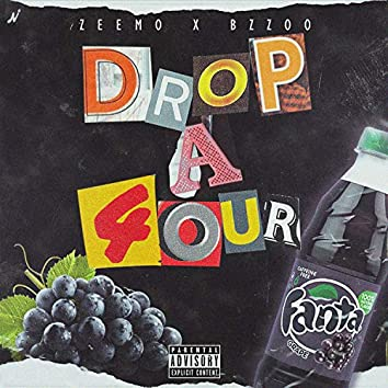 Drop a 4our (feat. Bzzoo)