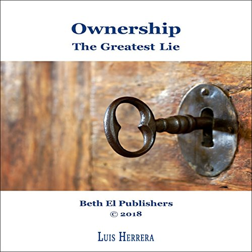 Ownership: The Greatest Lie audiobook cover art