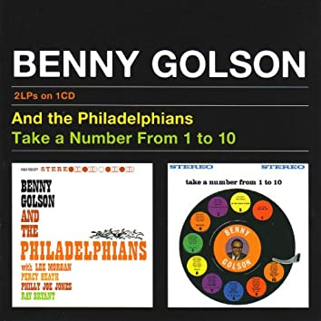 Benny Golson And The Philadelphians & Take A Number From 1 to 10