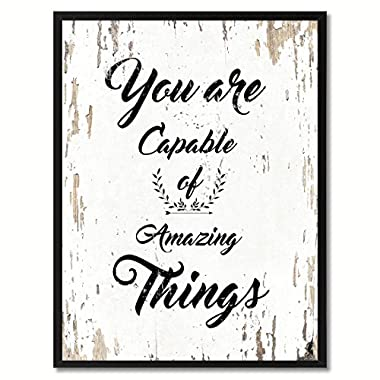 SpotColorArt You are Capable of Amazing Things Motivation Quote. Giclee Print on Canvas and Framed Art for Wall Decor, 7  x 9 , White