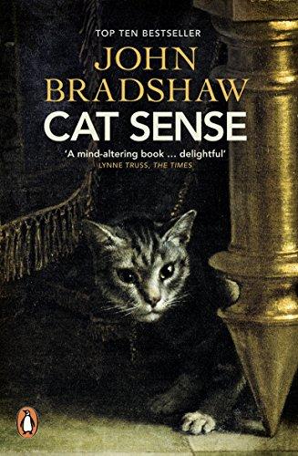 Cat Sense: The Feline Enigma Revealed (English Edition)