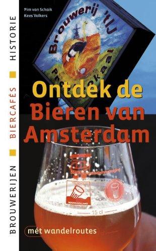Ontdek de bieren van Amsterdam: historie, brouwerijen, cafes