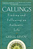 Image of Callings: Finding and Following an Authentic Life