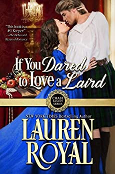 If You Dared to Love a Laird (Chase Family Series Book 3) by [Lauren Royal]