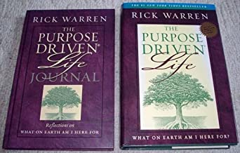 The Purpose Driven Life & The Purpose Driven Life Journal! (What On earth Am I Here For?, Book & Journal)