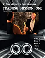 Training Mission One: Second Edition