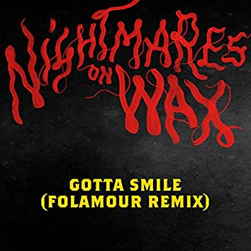 Gotta Smile (Folamour remix)