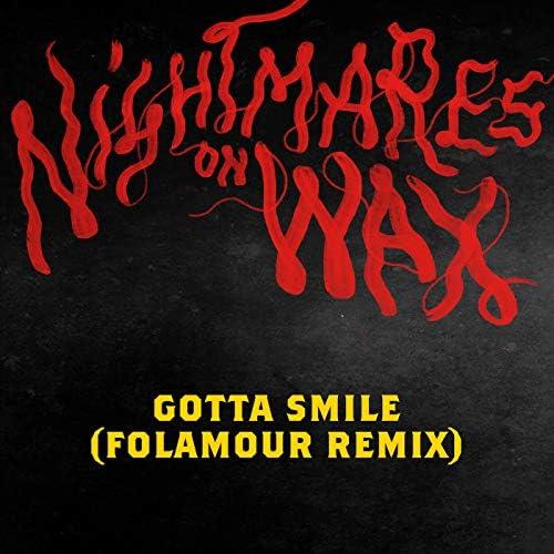 Nightmares On Wax & Folamour