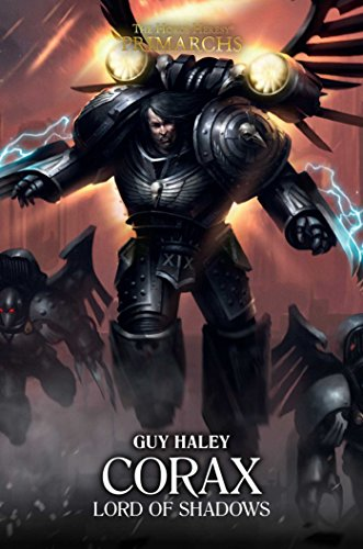 Corax Lord of Shadows: Lord of Shadows (10) (The Horus Heresy: Primarchs)