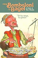 From Bomboloni to Bagel: A Story of Two Worlds by Jacqueline Gmach Hillary Selese Liber(2014-04-13)