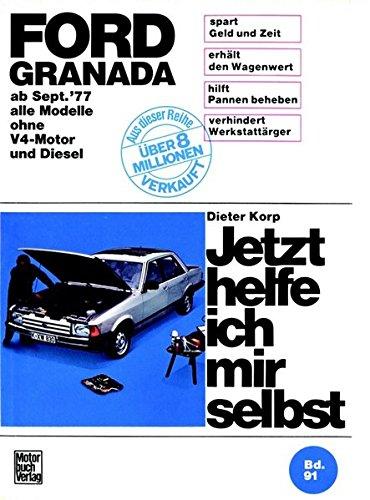 Ford Granada (9/77-85) (alle Modelle ohne V4-Motor und Diesel).