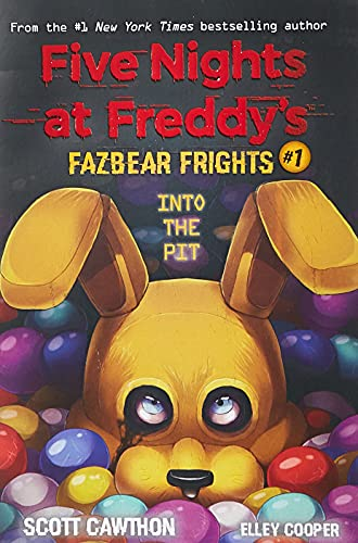 Into The Pit (five Nights At Freddy's™: Fazbear Frights #1): Five Nights at Freddies