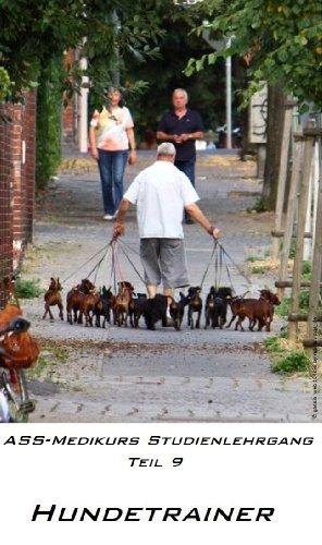 Hundetrainer Teil 9 ASS-Medikurs Studienlehrgang