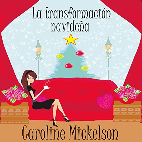 La Transformación Navideña [The Christmas Transformation] audiobook cover art