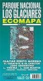 Parque Nacional Los Glaciares Map - Collectif