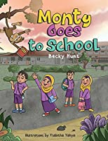 Monty Goes to School (Schools Around the World)