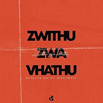 Zwithu Zwa Vhathu (feat. Mizo Phyll)