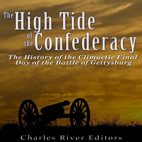 The High Tide of the Confederacy audiobook cover art