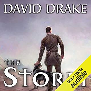 The Storm     Time of Heroes, Book 2              Written by:                                                                                                                                 David Drake                               Narrated by:                                                                                                                                 James Patrick Cronin                      Length: 9 hrs and 13 mins     Not rated yet     Overall 0.0
