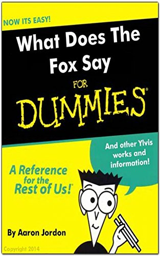 What Does The Fox Say: And other Ylvis works and information (English Edition)