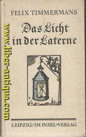 Das Licht in der Laterne. Neue und alte Geschichten. Mit Zeichnungen des Dichters