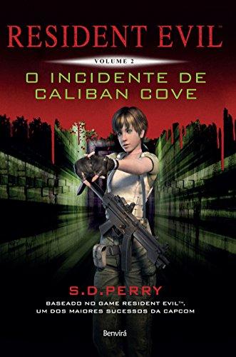 Resident Evil 2 - O incidente de Caliban Cove