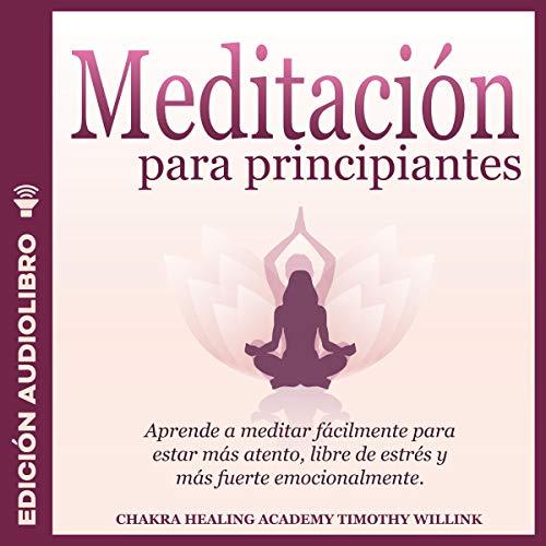 Meditación para principiantes [Meditation for Beginners] cover art