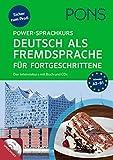 PONS Power-Sprachkurs Deutsch als Fremdsprache fuer Fortgeschrittene: Sicher zum Profi. Der Intensivkurs mit Buch und CDs