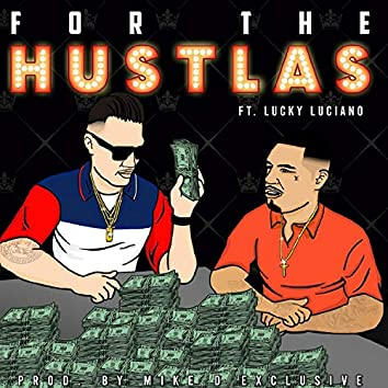For the Hustlas (feat. Lucky Luciano)