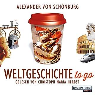 Weltgeschichte to go                   Autor:                                                                                                                                 Alexander von Schönburg                               Sprecher:                                                                                                                                 Christoph Maria Herbst                      Spieldauer: 5 Std. und 12 Min.     2.930 Bewertungen     Gesamt 4,3