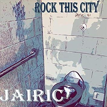 Rock This City