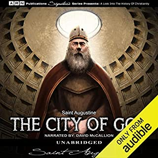 The City of God                   By:                                                                                                                                 Saint Augustine                               Narrated by:                                                                                                                                 David McCallion                      Length: 46 hrs and 32 mins     1 rating     Overall 5.0