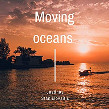 Moving Oceans