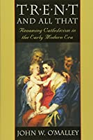 Trent and All That: Renaming Catholicism in the Early Modern Era