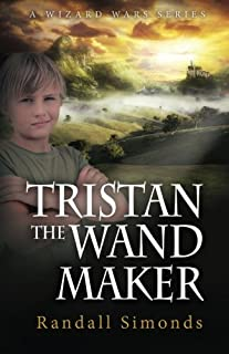 Tristan the Wand Maker: The Wizard Wars