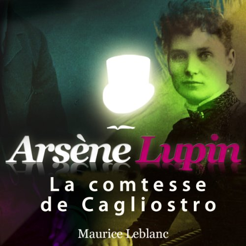 Couverture de La comtesse de Cagliostro (Arsène Lupin 28)