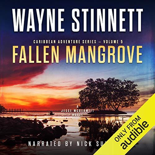 Fallen Mangrove: Jessie McDermitt Series Volume 5