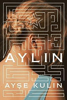 Aylin by [Ayse Kulin]